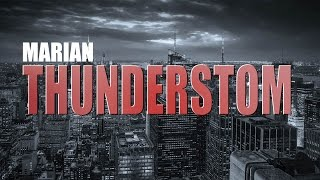 Marian - Thunderstom (Original Mix)