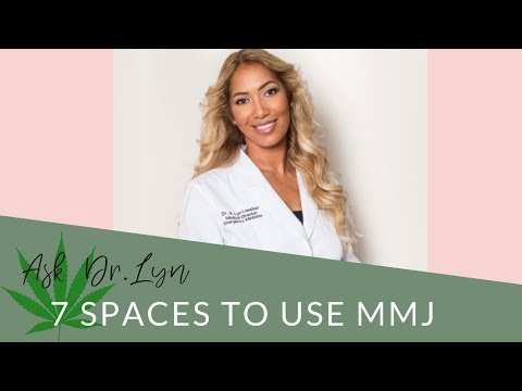 7 Spaces to Use MMJ