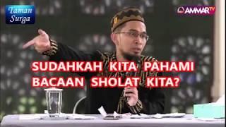 Download Bacaan sholat harus kita pahami #Ustad Adi Hidayat