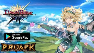 DawnBreak: The Flaming Emperor Android Gameplay (English)