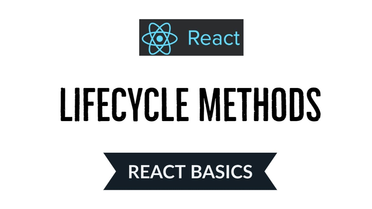 What is Lifecycle Methods in React JS | React Basics