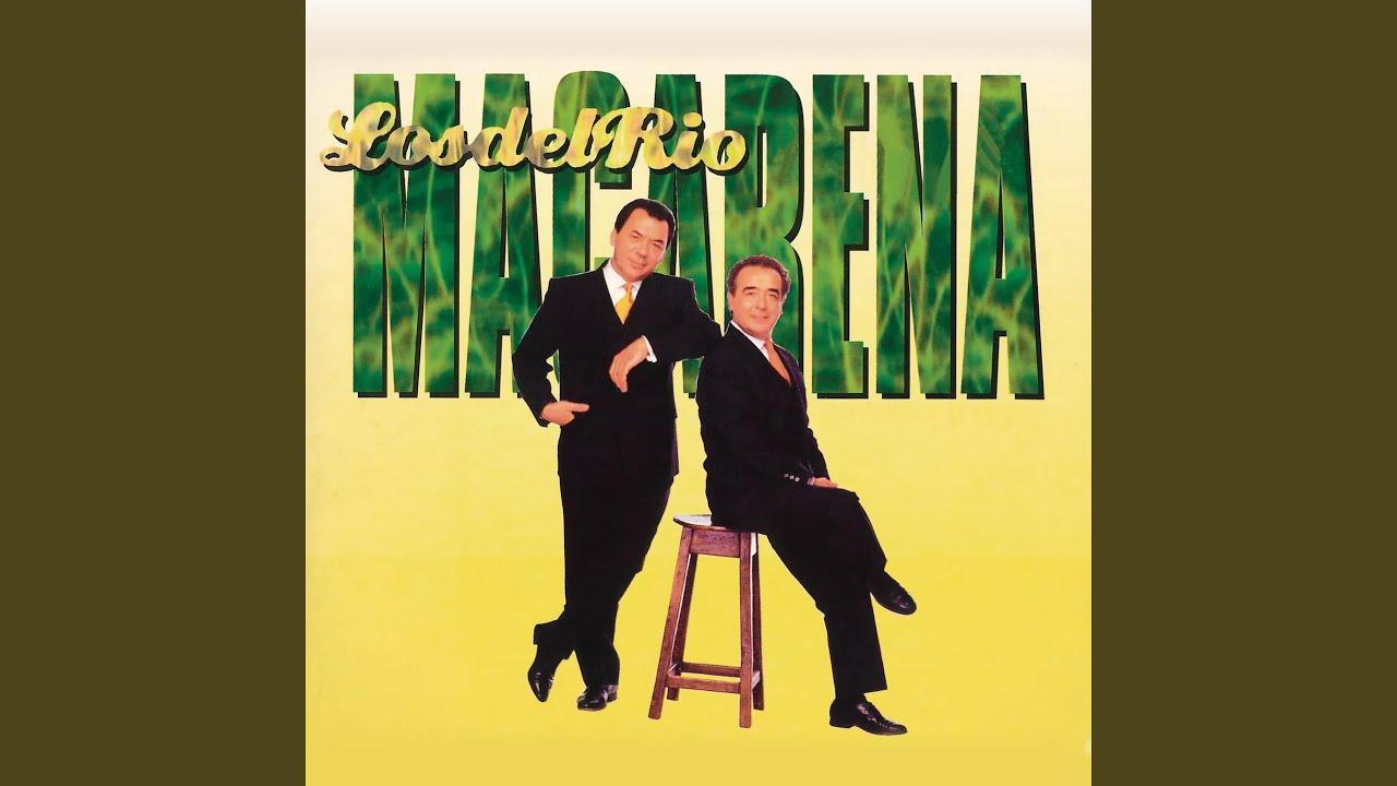 Macarena (La Mezcla Guerillera 130 BPM)
