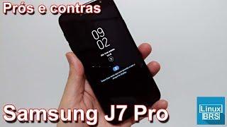 Samsung Galaxy J7 Pro - Prós e Contras