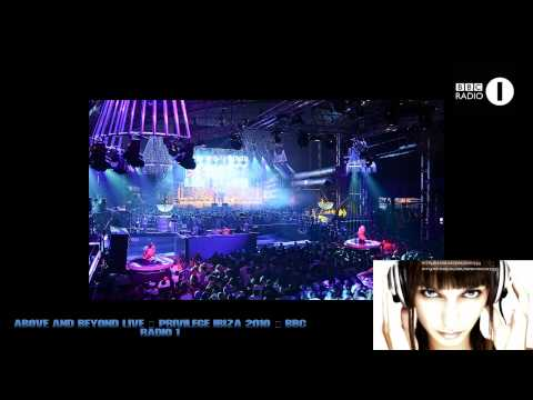Above And Beyond Live @ Privilege. Ibiza 2010 - BBC Radio 1. Essential Mix. High Quality.