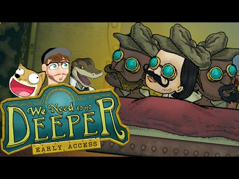 We NEED to go deeper! |