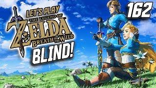 "162: ""Eyes of an Eagle, Brains of a Bug."" - Blind Playthrough - Zelda: BotW"