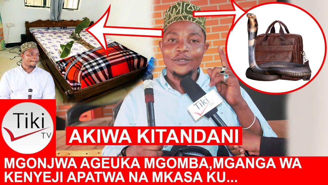 Download MGONJWA AGEUKA MGOMBA, MGANGA WA KIENYEJI APATWA MKASA MZITO, BEGI LATOA NYOKA NA KU..