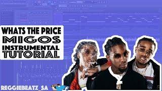 Migos - What The Price Fl Studio 12 Tutorial