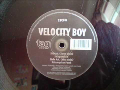 Velocity Boy - Snapjackin'    tag 006