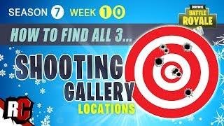 Fortnite WEEK 10 All Shooting Gallery Locations (Saison 7 Comment obtenir un score de 5 ou plus)