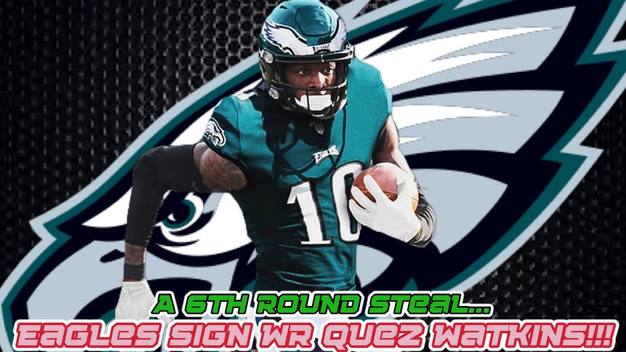 Eagles Sign WR Quez Watkins!!!   A 6th Round Steal!!!