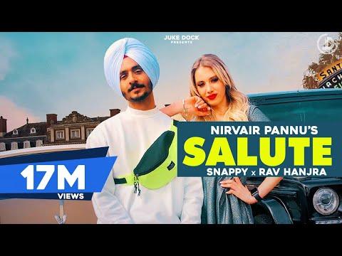 Salute : Nirvair Pannu (Full Song) Snappy | Rav Hanjra | New Punjabi Song 2020 | Juke Dock