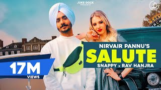 Salute : Nirvair Pannu (Full Song) Snappy | Rav Hanjra | New Punjabi Song 2020 | Juke Dock