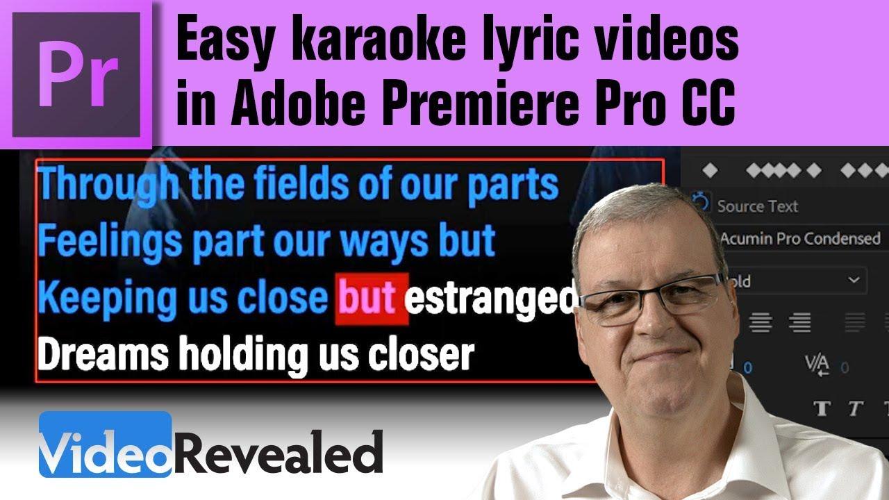Download Easy karaoke lyric videos in Adobe Premiere Pro CC