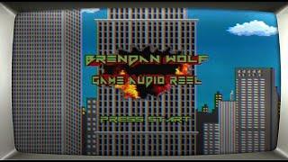 Brendan Wolf - Game Audio Reel 2018