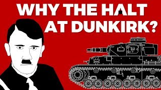 Why did Hitler halt the Advance on Dunkirk? #Battle of France