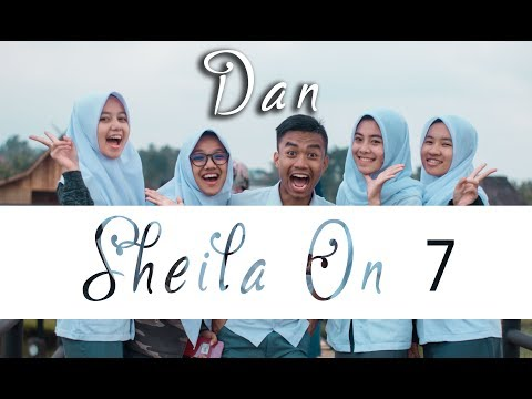 DAN - SHEILA ON 7 (Cover By. Putih Abu-abu)