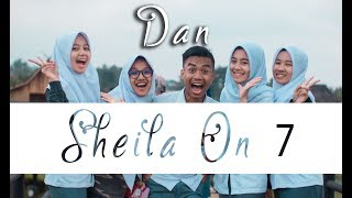 Dan - Sheila On 7  Cover By. Putih Abu-abu