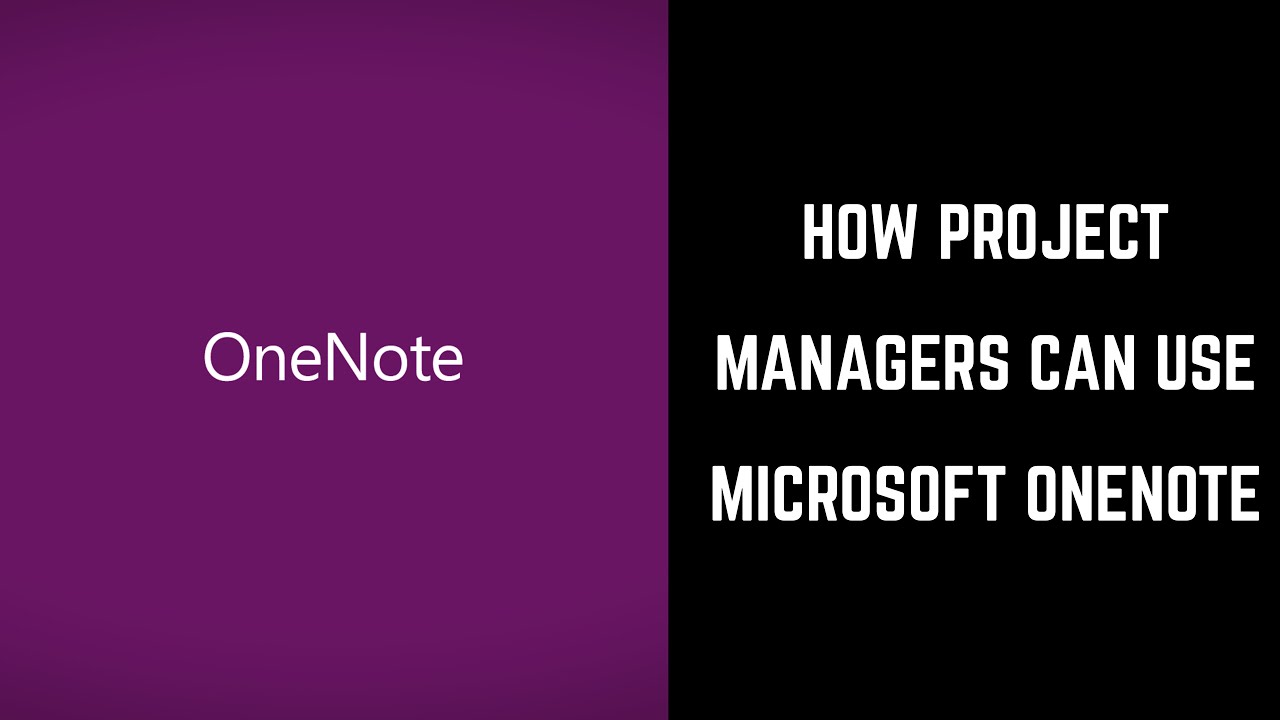 How Project Managers Can Use Microsoft OneNote YouTube - Onenote project management template