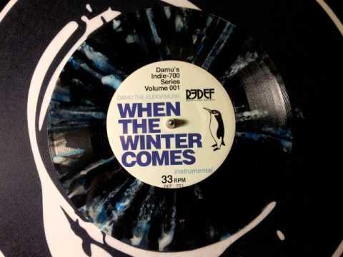 Damu The Fudgemunk - When The Winter Comes (Instrumental) (2012)