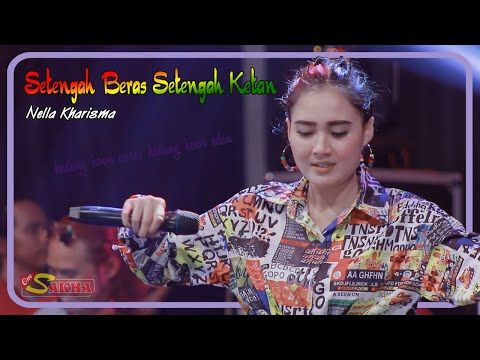 Nella Kharisma ~ Setengah Beras Setengah Ketan   |   Official Video