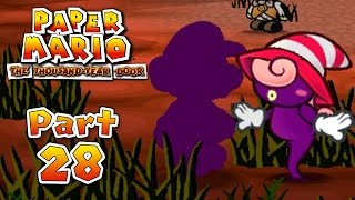 Paper Mario: The Thousand-Year Door - Part 28:  The Identity Thief!
