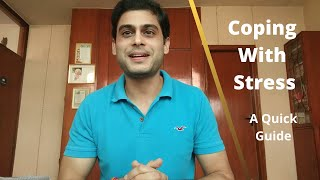 Stress Management and Coping With Stress - A Quick Tip | Aman Chandra