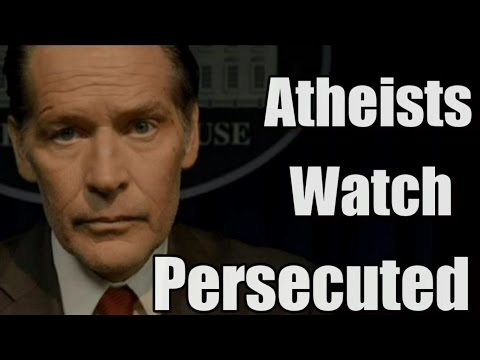 "Atheists Watch ""Persecuted"""