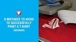 8 Mistakes to Avoid to Successfully Print a T-Shirt