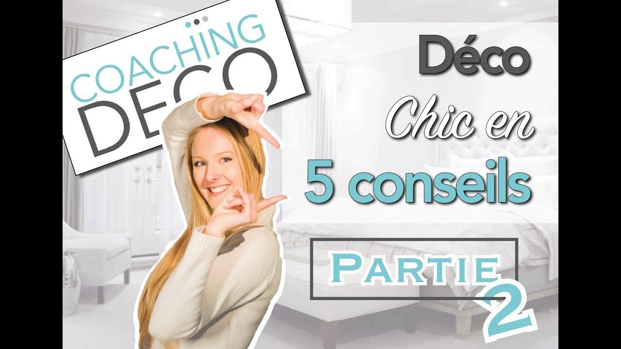 Coaching Deco Pas Cher ?une déco chic & facile ? les 5 conseils de coaching deco !?partie 2 ?