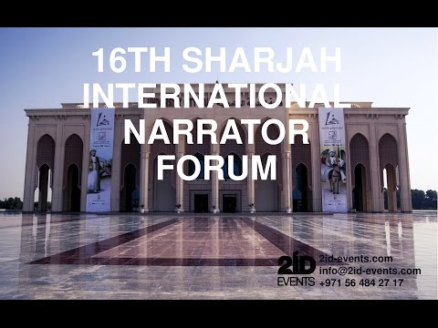 16TH SHARJAH INTERNATIONAL NARRATOR FORUM