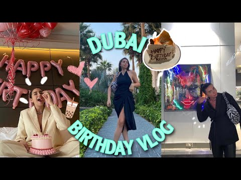 DUBAI Vlog(part2):Birthday,Boba tasting ,Museums and Best Restaurants| فلوج يوم عيد ميلادي في دبي