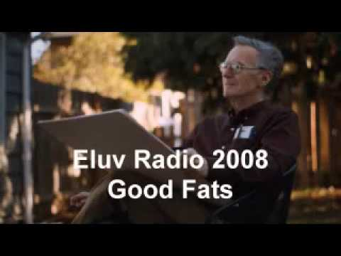 Ray Peat Eluv Radio 2008 Good Fats Full Interview