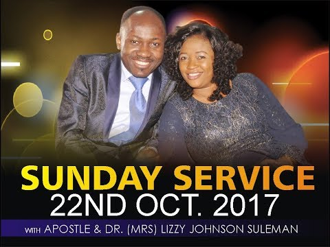 Sunday 22nd Oct. LIVE Service With Apostle Johnson Suleman