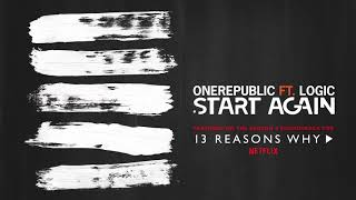 OneRepublic ft. Logic - Start Again (Audio)