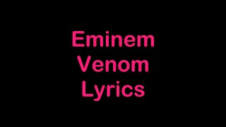 Eminem - Venom [Lyrics]