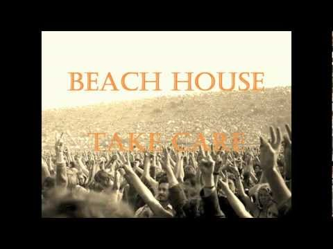 Beach House - Take Care (Original with lyrics)