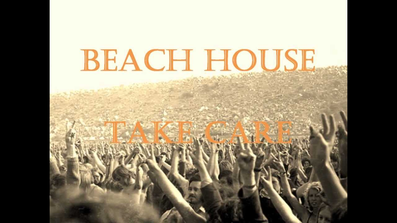 beach house take care lyrics