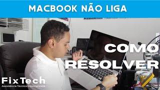 MacBook não liga! O que fazer para resolver! Conserto de MacBook