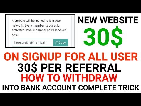 1900 Rs. On signup and 1900 Rs. Per refer new website eib || how to withdraw into bank account