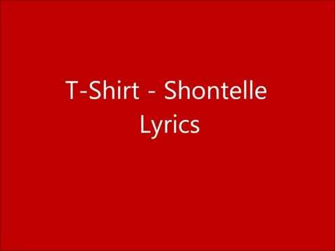 T Shirt - Shontelle Lyrics