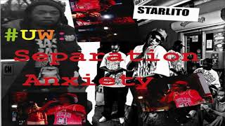 Starlito - #UW: Separation Anxiety [FULL MIXTAPE + DOWNLOAD LINK] [2011]