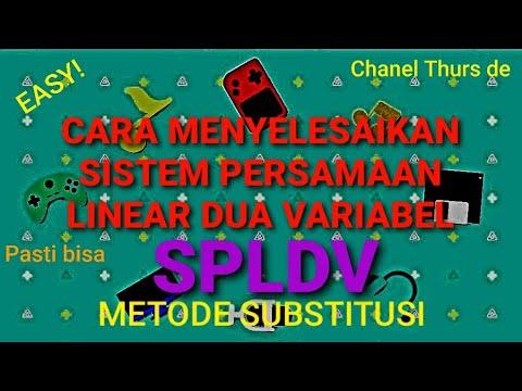cara-menyelesaikan-persamaan-linear-fua-variabel(-spldv)-dengan-metode-substitusi