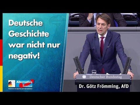 Deutsche Geschichte war nicht nur negativ! - Götz Frömming - AfD-Fraktion im Bundestag