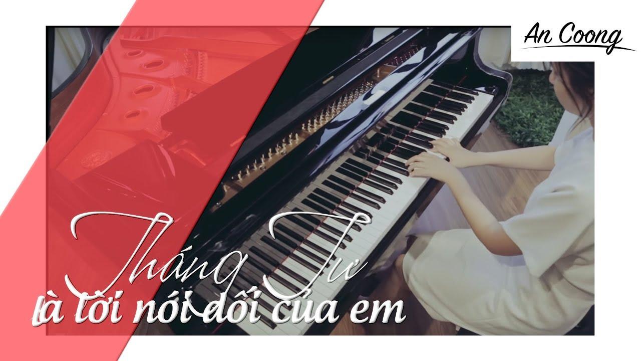 Tháng Tư Là Lời Nói Dối Của Em – Hà Anh Tuấn || PIANO COVER || AN COONG PIANO
