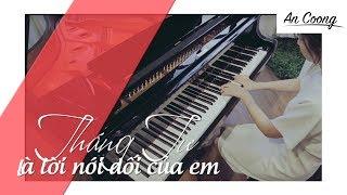 Tháng Tư Là Lời Nói Dối Của Em - Hà Anh Tuấn || PIANO COVER || AN COONG PIANO