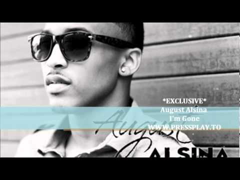 August Alsina - I'm Gone EXCLUSIVE (www.Pressplay.to)