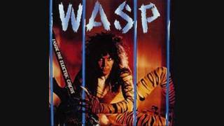 WASP..Flesh and Fire.
