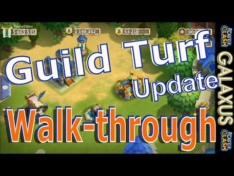 Castle Clash Guild Turf Walkthrough Explaining New Features Added In This Update/Guild Turf Guide