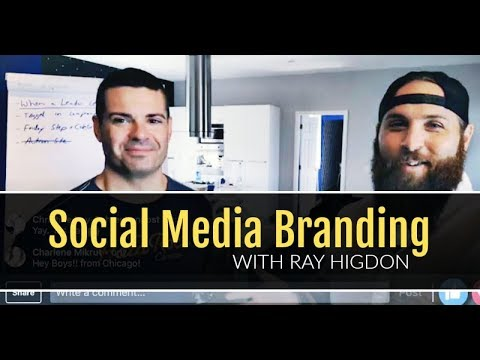 Social Media Branding in Network Marketing (with Ray Higdon)